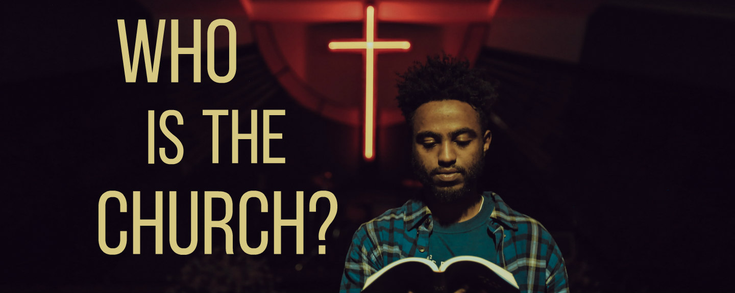 Who Is the Church: God's New People